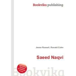 Saeed Naqvi: Ronald Cohn Jesse Russell: Books