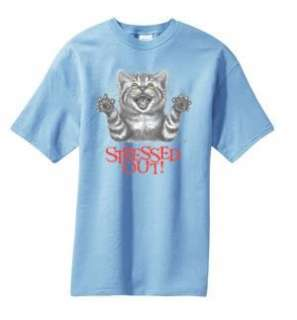 Stressed Out Cat Funny T Shirt  S  6x  Choose Color