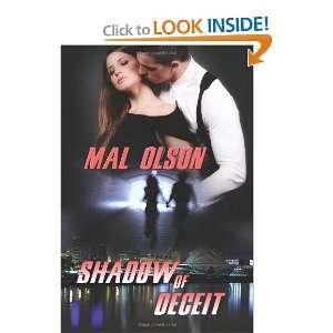 Shadow of Deceit (9781612170121): Mal Olson: Books