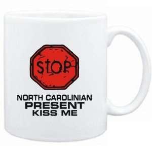 Mug White  STOP  North Carolinian START KISSING  Usa
