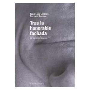 Tras la honorable fachada/ Behind the Honorable Facade: Los Trastornos