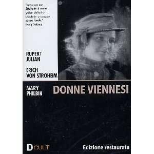 Donne Viennesi: Mary Philbin, Norman Kerry, Erich Von