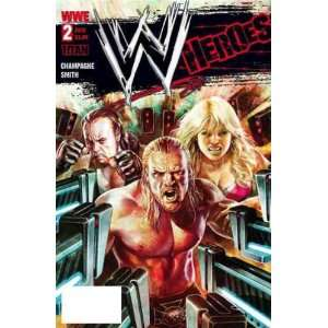 : WWE Heroes #2 Steve Pugh Cover: Keith Champagne, Andy Smith: Books
