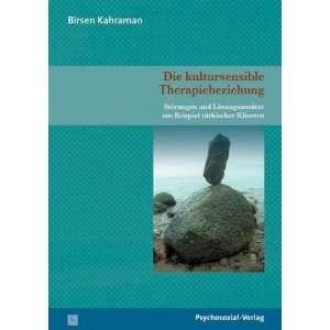 Therapiebeziehung (9783898067676): Birsen Kahraman: Books