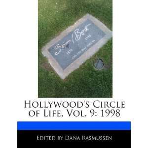 Circle of Life, Vol. 9: 1998 (9781171171881): Dana Rasmussen: Books