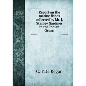 by Mr. J. Stanley Gardiner in the Indian O: C.T. REGAN: Books