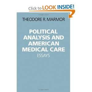 Political Analysis and American Medical Care: Essays