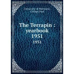 Terrapin  yearbook. 1951 College Park University of Maryland Books