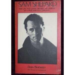 Sam Shepard: Don Shewey:  Books