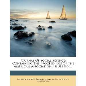 Journal Of Social Science Containing The Proceedings Of The American