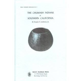 Chumash Indians of Southern California by Eugene Anderson ( Paperback