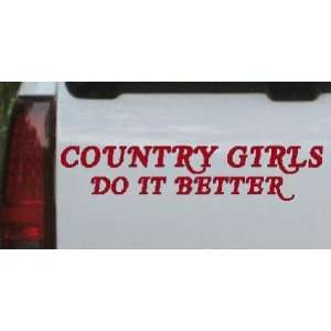 Country Girls do It Better Car Window Wall Laptop Decal Sticker    Red