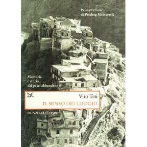 storia dei paesi abbandonati (9788879899147): Vito Teti: Books