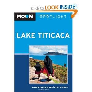 Lake Titicaca (9781598806731): Ross Wehner, Renee del Gaudio: Books
