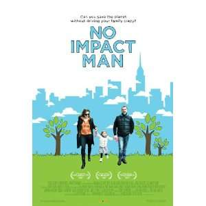 No Impact Man: The Documentary (2009) 27 x 40 Movie Poster