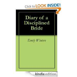 Diary of a Disciplined Bride: Emily Winters:  Kindle Store