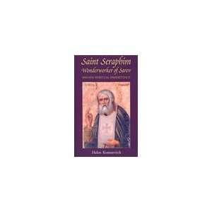 Sint Seraphim Wonderworker of Sarov (9781887904377): Helen