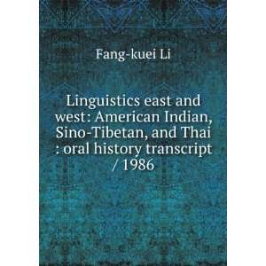 Linguistics east and west American Indian, Sino Tibetan