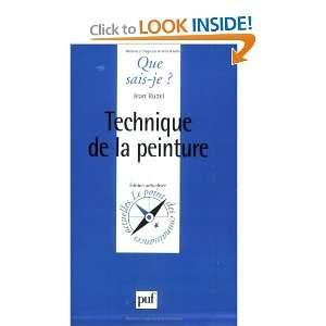 de la peinture (9782130466666): Jean Rudel, Que sais je?: Books