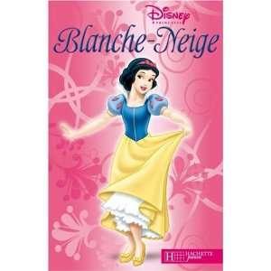 Blanche Neige (9782014629835): Books