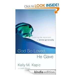 Generosity Kelly M. Kapic, Justin L. Borger  Kindle Store