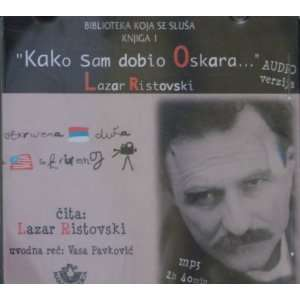 Kako sam dobio Oskara Lazar Ristovski Music