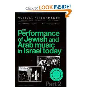 The Performance of Jewish & Arab Music in Israel Today, Pt