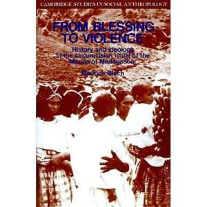 From Blessing to Violence: History and Ideology in the Circumcision