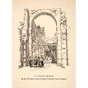 1927 Print Ancient Roman Streetscape Archway Damascus