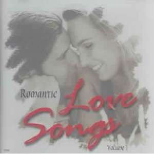 Romantic Love Songs, Vol. 1: Various Artists: Music