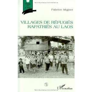 Villages de refugies rapatries au Laos (Points sur lAsie