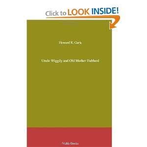 Mother Hubbard (9781444459814) Howard R. (Howard Roger) Garis Books