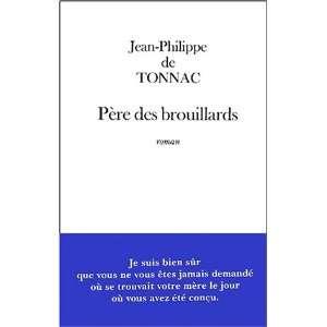 (French Edition) (9782213612447) Jean Philippe De Tonnac Books