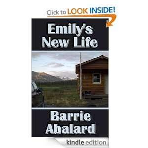 Emilys New Life: Barrie Abalard:  Kindle Store