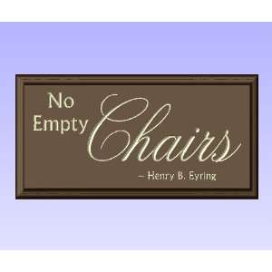 Decorative Wood Sign Plaque Wall Decor with Quote No Empty Chairs