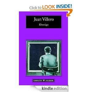 El testigo (Compactos Anagrama) (Spanish Edition): Juan Villoro