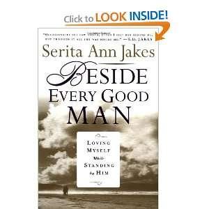 Myself While Standing by Him (9780446531306) Serita Ann Jakes Books