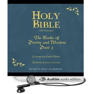 Holy Bible, Volume 13 Books of Poetry and Wisdom, Part 3