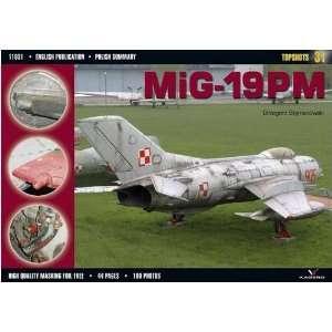 Mig 19pm (Topshots) (9788360445174): Grzegorz: Books