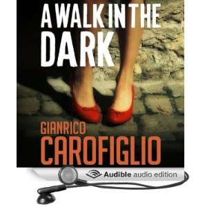 A Walk in the Dark Guido Guerrieri Series, Book 2