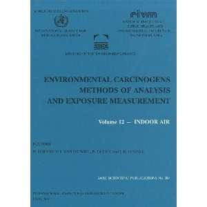 IARC Scientific Publications) (9789283221098) B. Dodet, I.K. ONeill
