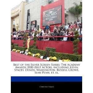 Kevin Spacey, Denzel Washington, Russell Crowe, Sean Penn, et. el