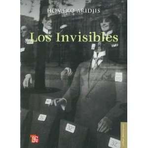 Los invisibles (Letras Mexicanas) (Spanish Edition