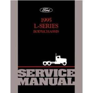 1995 FORD L SERIES TRUCK Shop Service Manual Book