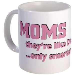 Smart Mom Funny Coffee Mug