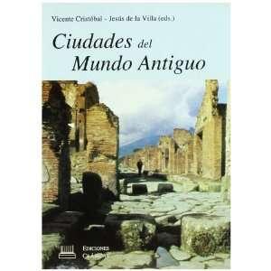Ciudades del mundo antiguo (Spanish Edition