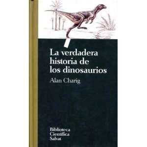La Verdadera Historia de los Dinosaurios (Volume 2