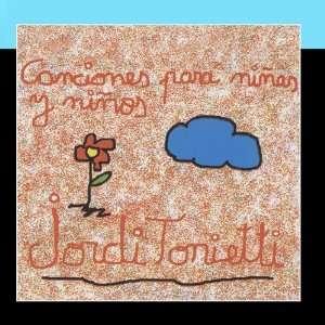 Canciones para niñas y niños: Jordi Tonietti: Music