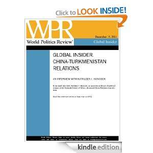 Interview China Turkmenistan Relations (World Politics Review Global