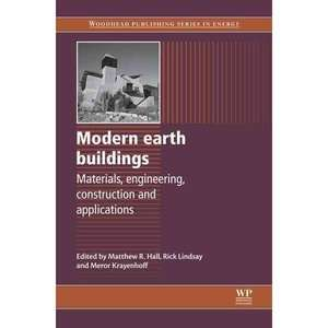 Modern Earh Buildings Maerials, Engineering, Consrucions and